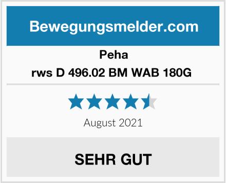 Peha rws D 496.02 BM WAB 180G  Test
