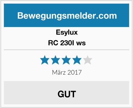 Esylux RC 230I ws Test