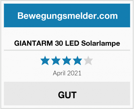 GIANTARM 30 LED Solarlampe Test