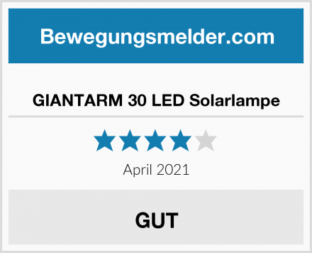 GIANTARM 30 LED Solarlampe Test