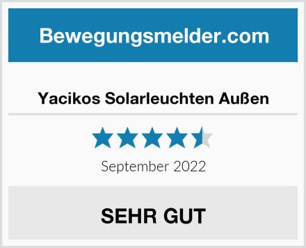 Yacikos Solarleuchten Außen Test