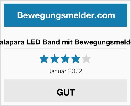Galapara LED Band mit Bewegungsmelder Test