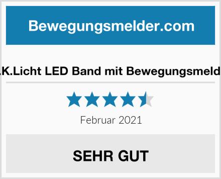 B.K.Licht LED Band mit Bewegungsmelder Test