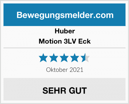 Huber Motion 3LV Eck Test