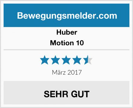 Huber Motion 10 Test