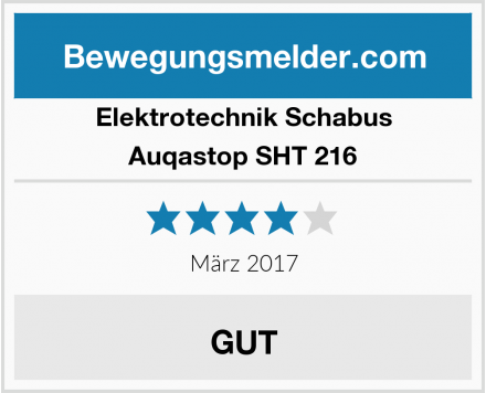 Elektrotechnik Schabus Auqastop SHT 216 Test